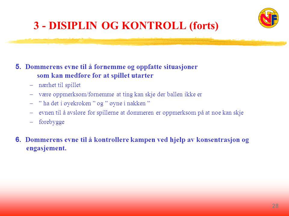 3 - DISIPLIN OG KONTROLL (forts)