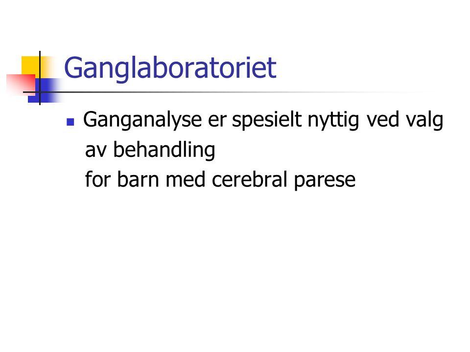 Ganglaboratoriet Ganganalyse er spesielt nyttig ved valg av behandling