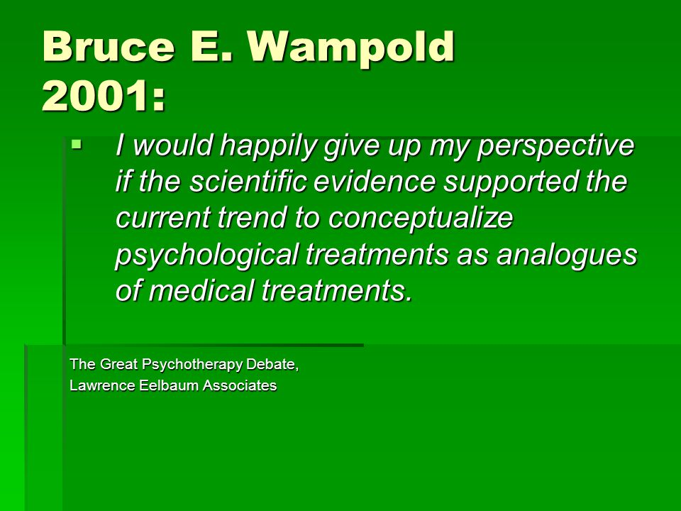 Bruce E. Wampold 2001: