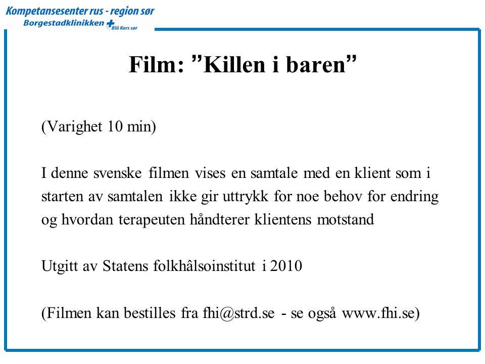 Film: Killen i baren (Varighet 10 min)