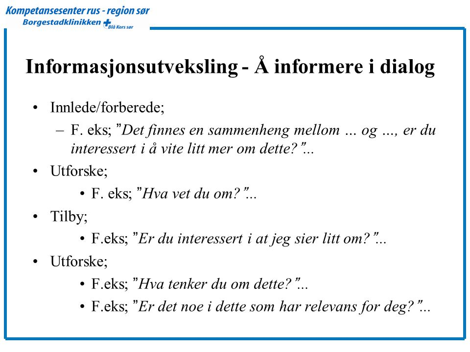 Informasjonsutveksling - Å informere i dialog