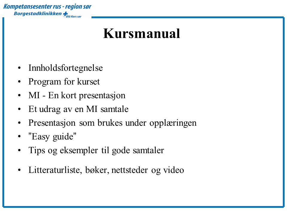 Kursmanual Innholdsfortegnelse Program for kurset
