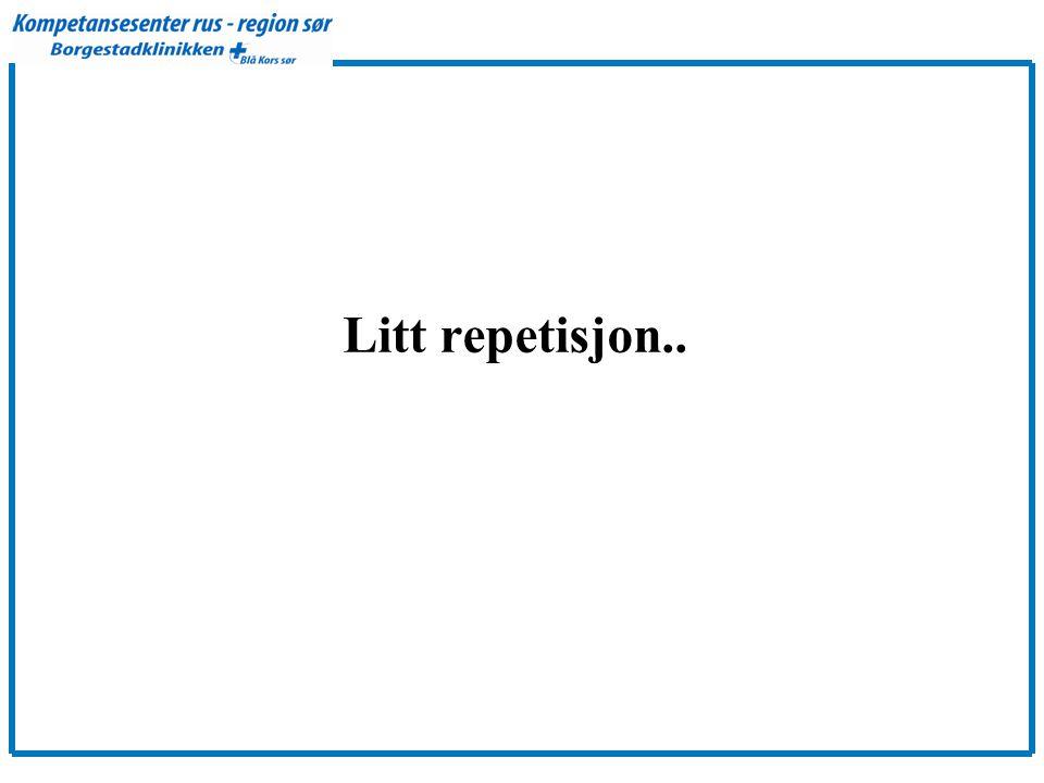 Litt repetisjon..