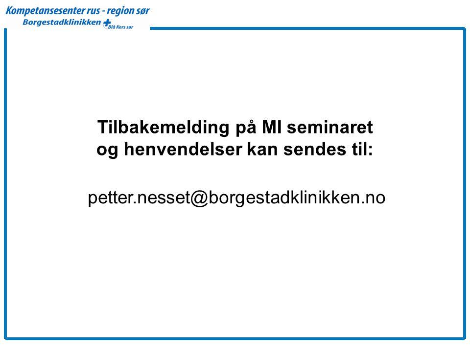 Tilbakemelding på MI seminaret og henvendelser kan sendes til: