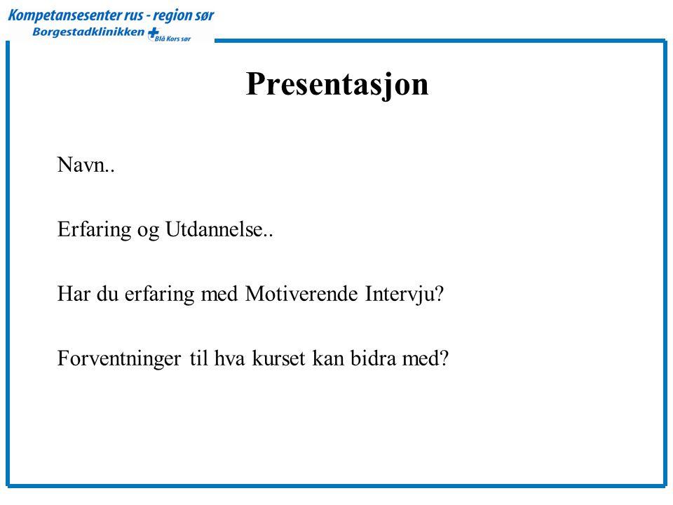 Presentasjon Navn.. Erfaring og Utdannelse..