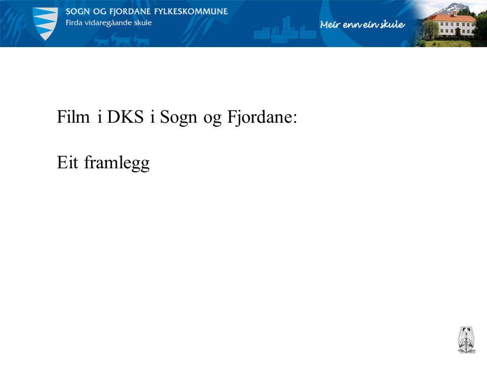 Film i DKS i Sogn og Fjordane:
