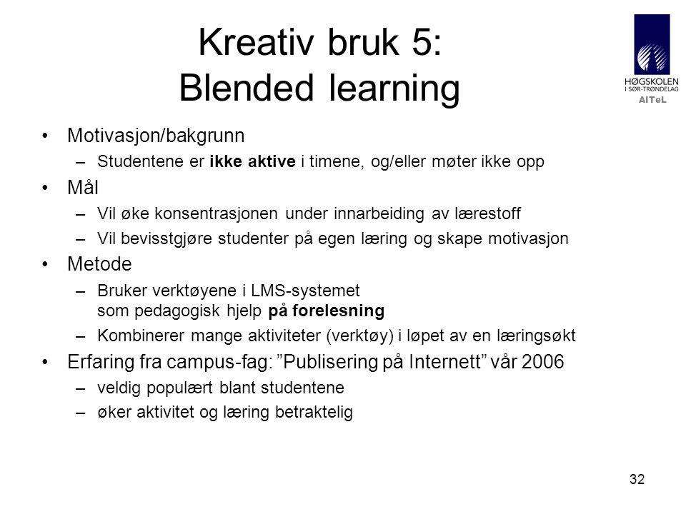 Kreativ bruk 5: Blended learning