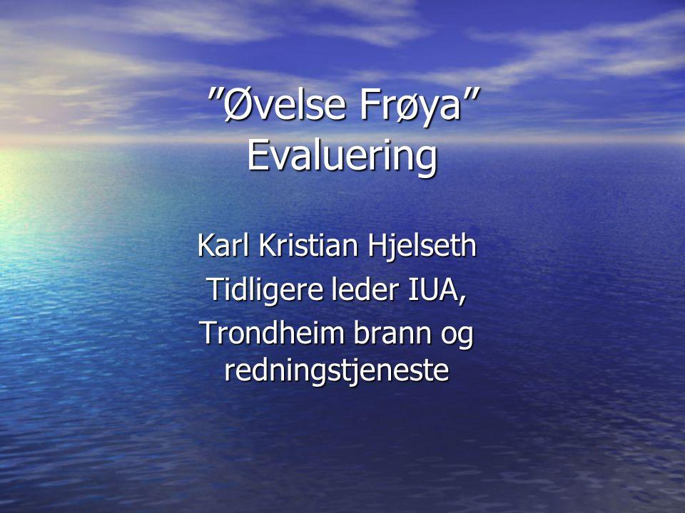 Øvelse Frøya Evaluering