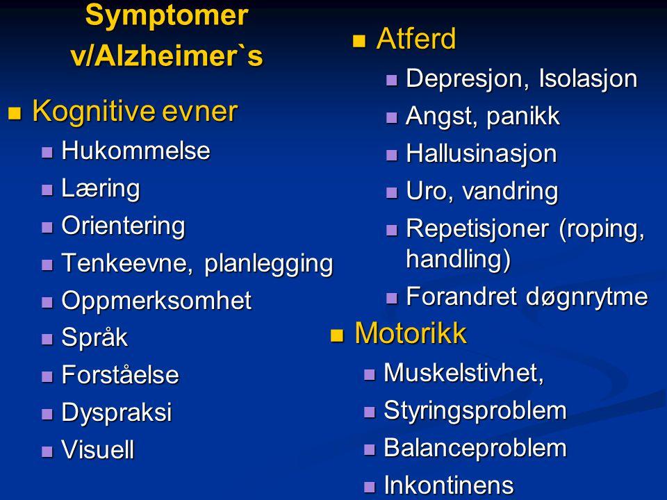 Symptomer v/Alzheimer`s