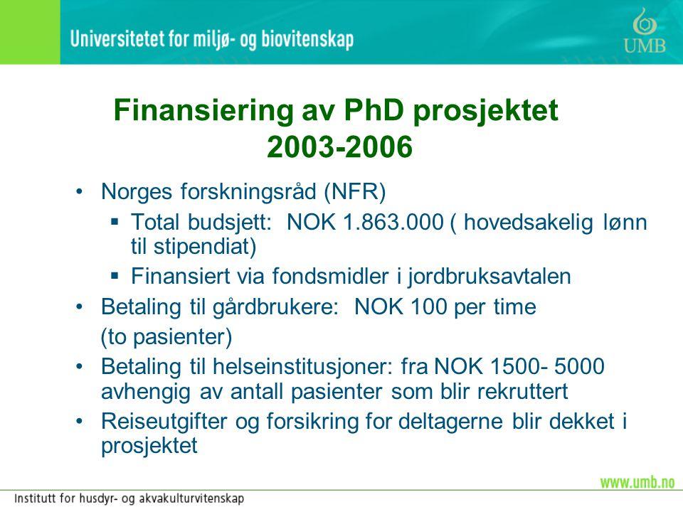 Finansiering av PhD prosjektet 2003-2006