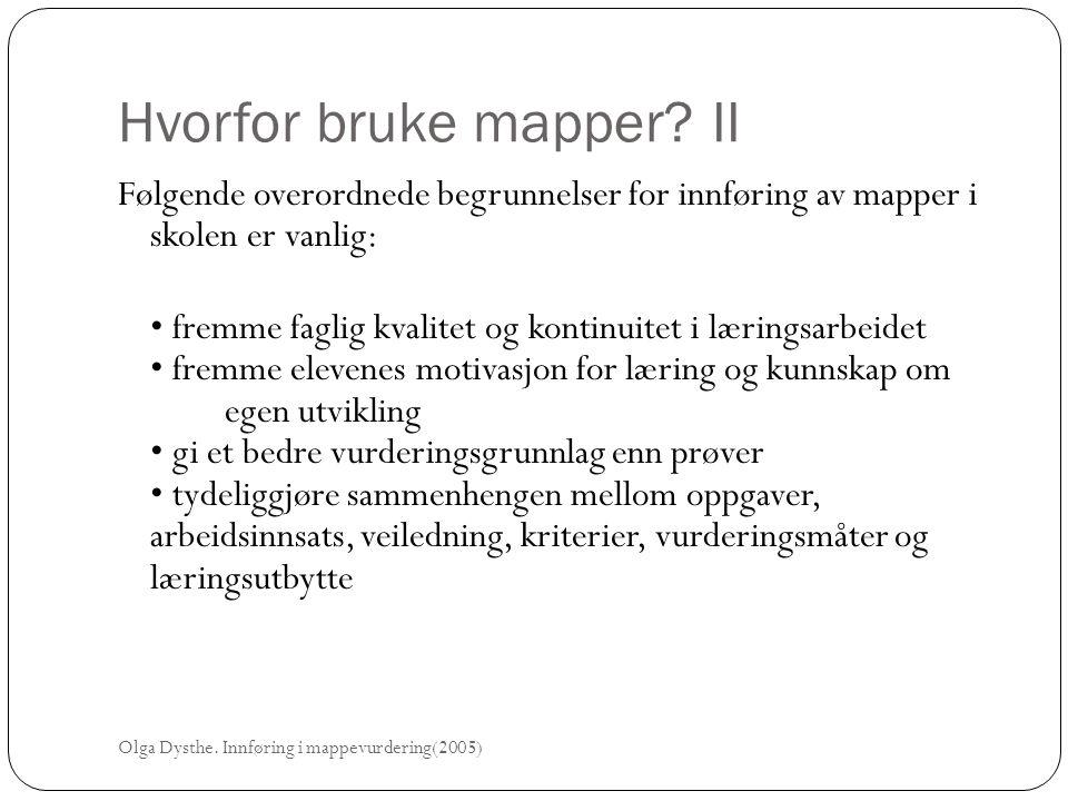 Hvorfor bruke mapper II
