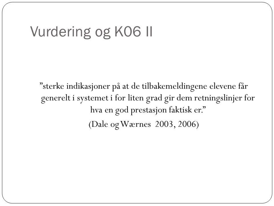 Vurdering og K06 II