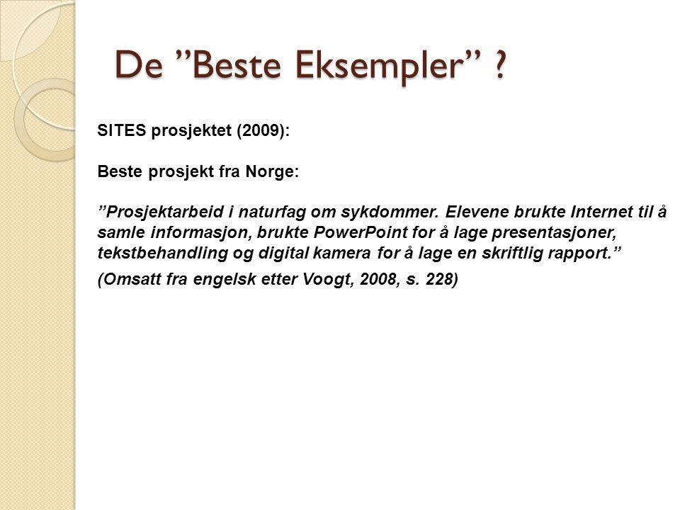De Beste Eksempler SITES prosjektet (2009):