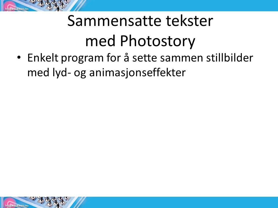 Sammensatte tekster med Photostory