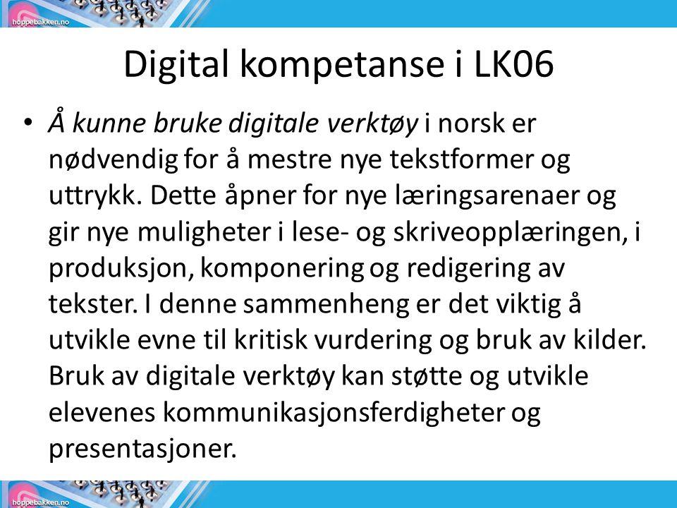 Digital kompetanse i LK06