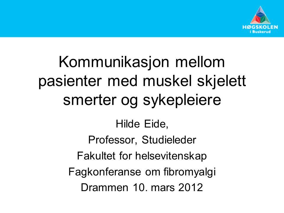 Kommunikasjon mellom pasienter med muskel skjelett smerter og sykepleiere