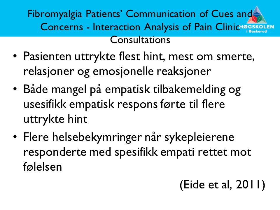 Fibromyalgia Patients' Communication of Cues and Concerns - Interaction Analysis of Pain Clinic Consultations