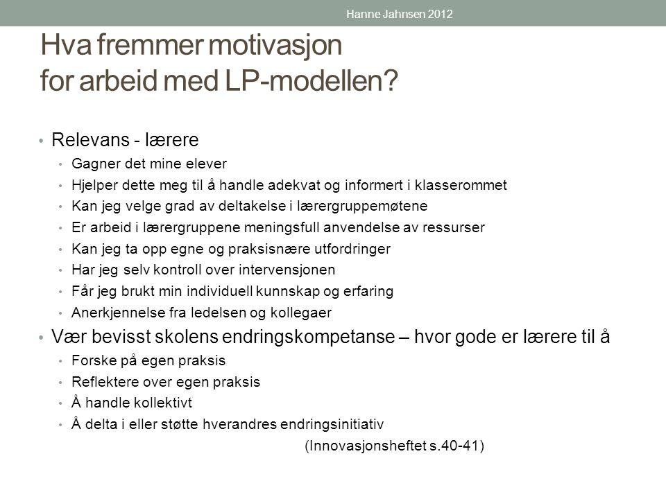 Hva fremmer motivasjon for arbeid med LP-modellen