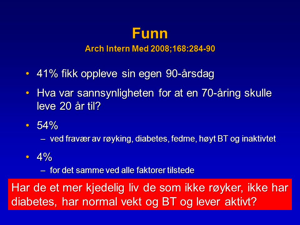 Funn Arch Intern Med 2008;168:284-90