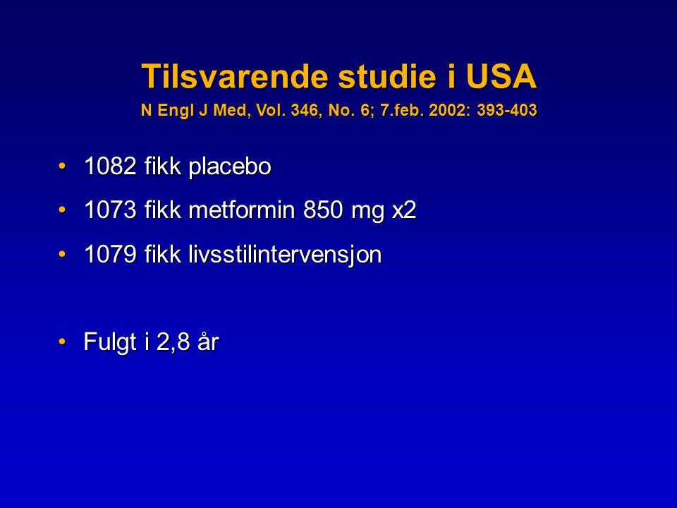 Tilsvarende studie i USA N Engl J Med, Vol. 346, No. 6; 7. feb