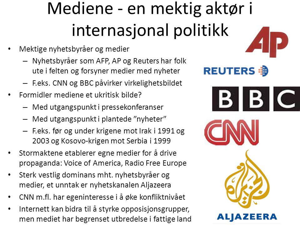 Mediene - en mektig aktør i internasjonal politikk