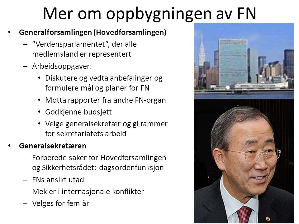Mer om oppbygningen av FN