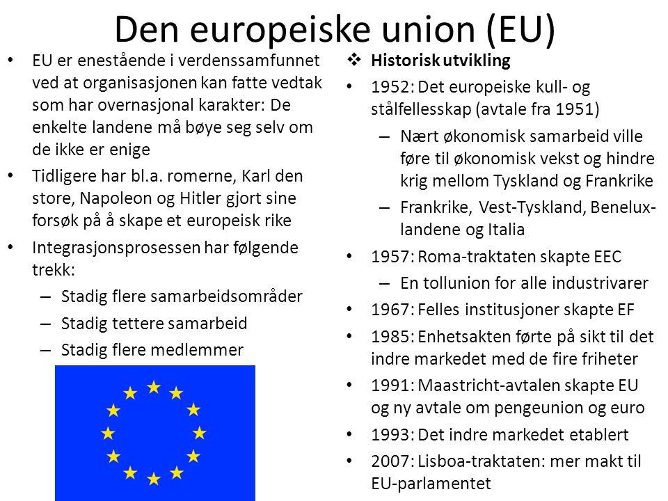 Den europeiske union (EU)