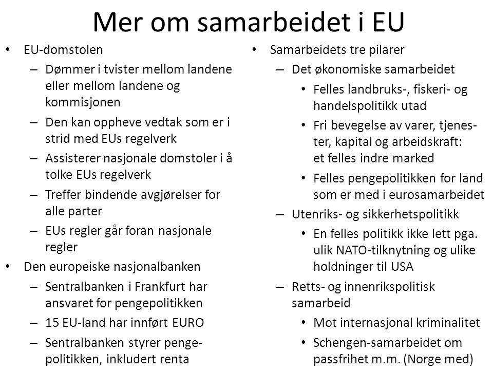 Mer om samarbeidet i EU EU-domstolen
