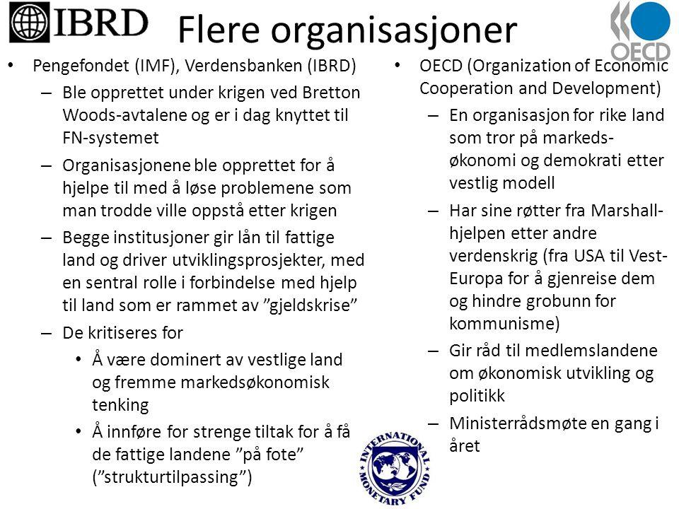 Flere organisasjoner Pengefondet (IMF), Verdensbanken (IBRD)