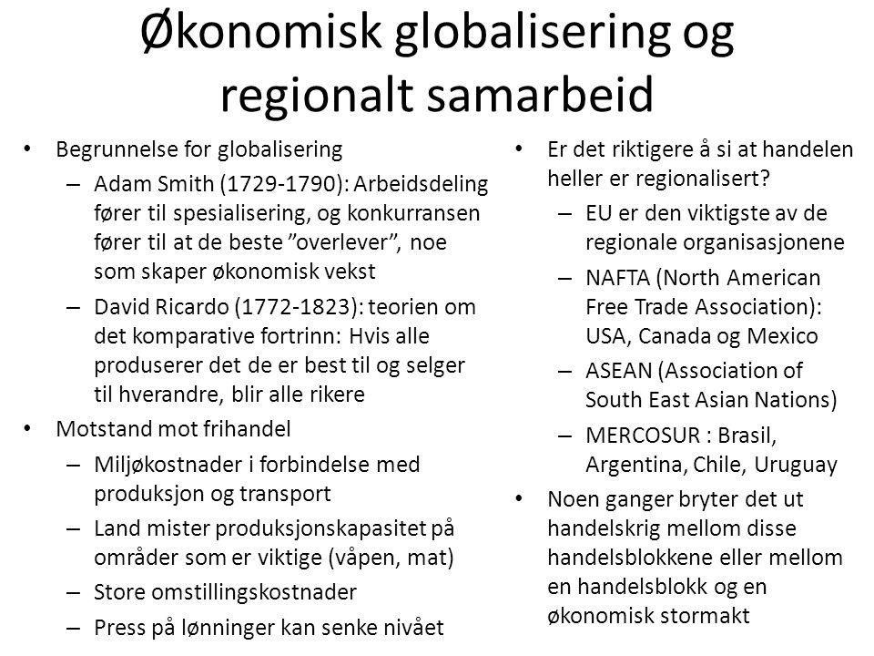 Økonomisk globalisering og regionalt samarbeid