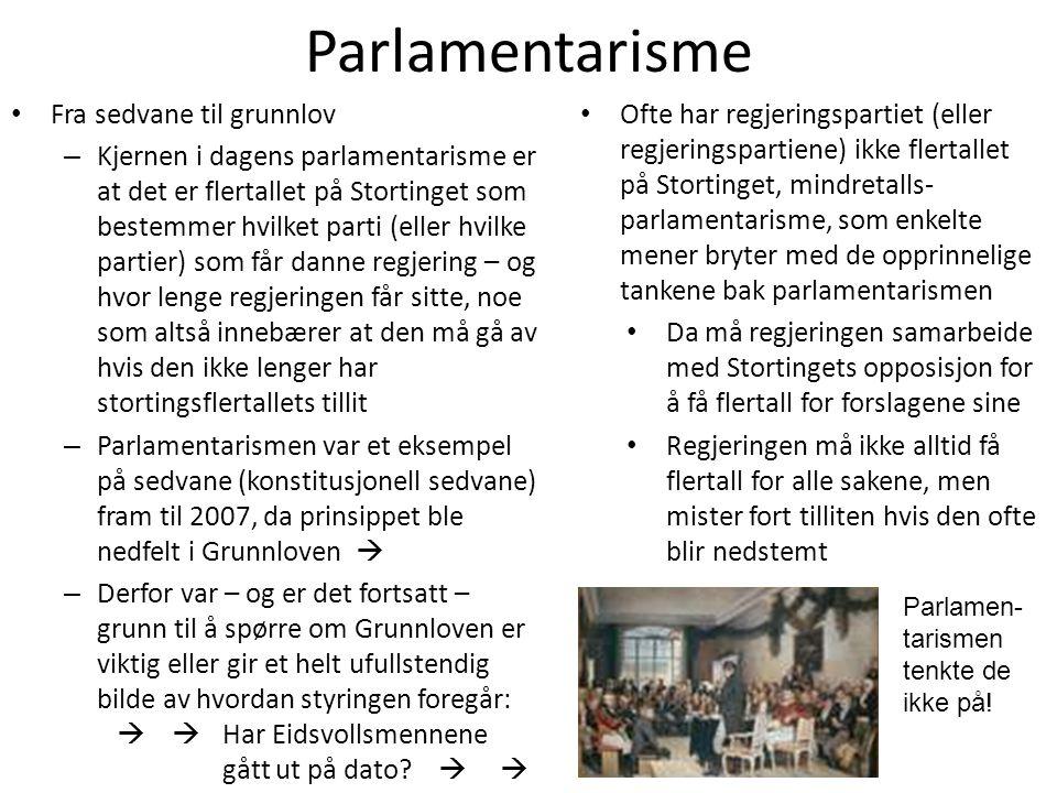 Parlamentarisme Fra sedvane til grunnlov