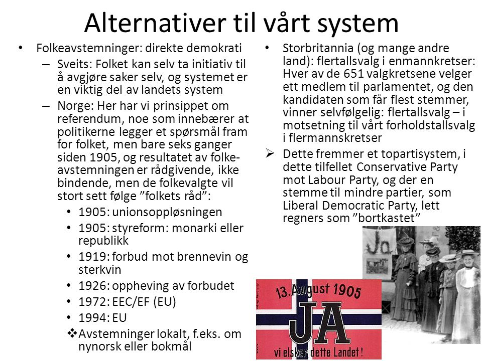 Alternativer til vårt system