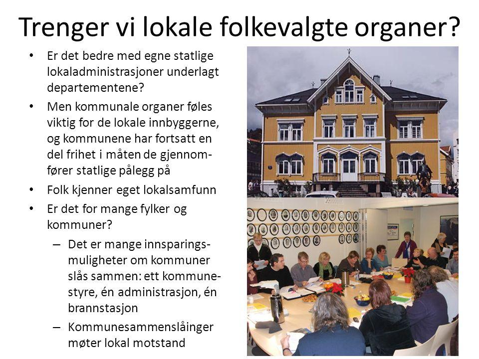 Trenger vi lokale folkevalgte organer
