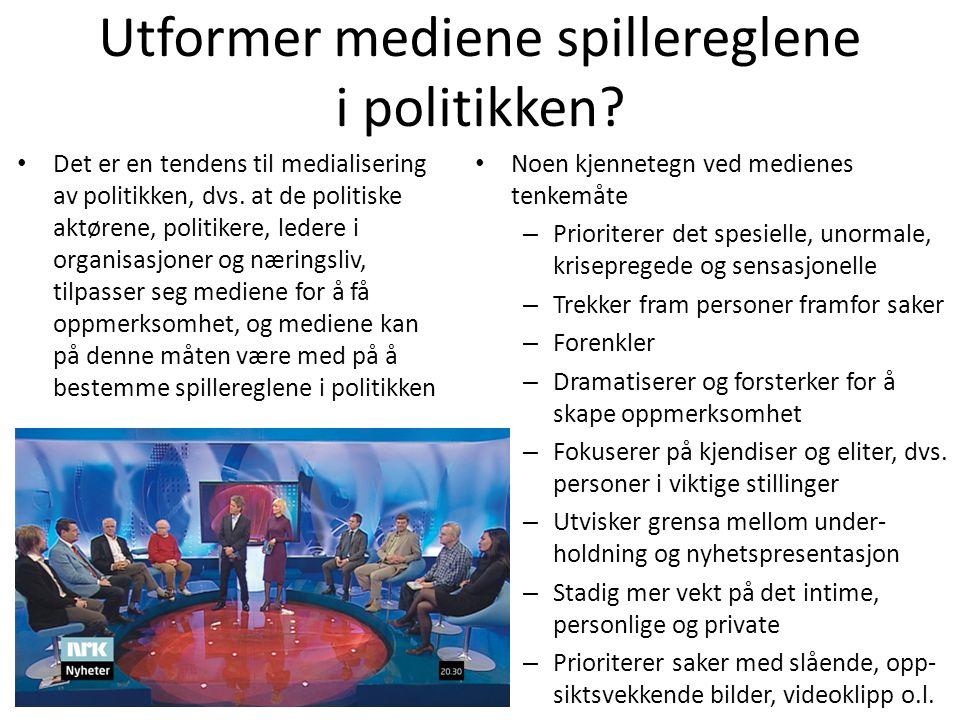 Utformer mediene spillereglene i politikken