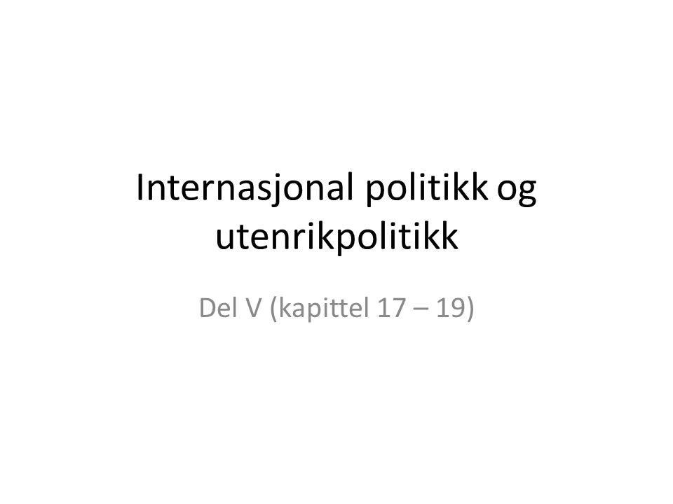 Internasjonal politikk og utenrikpolitikk