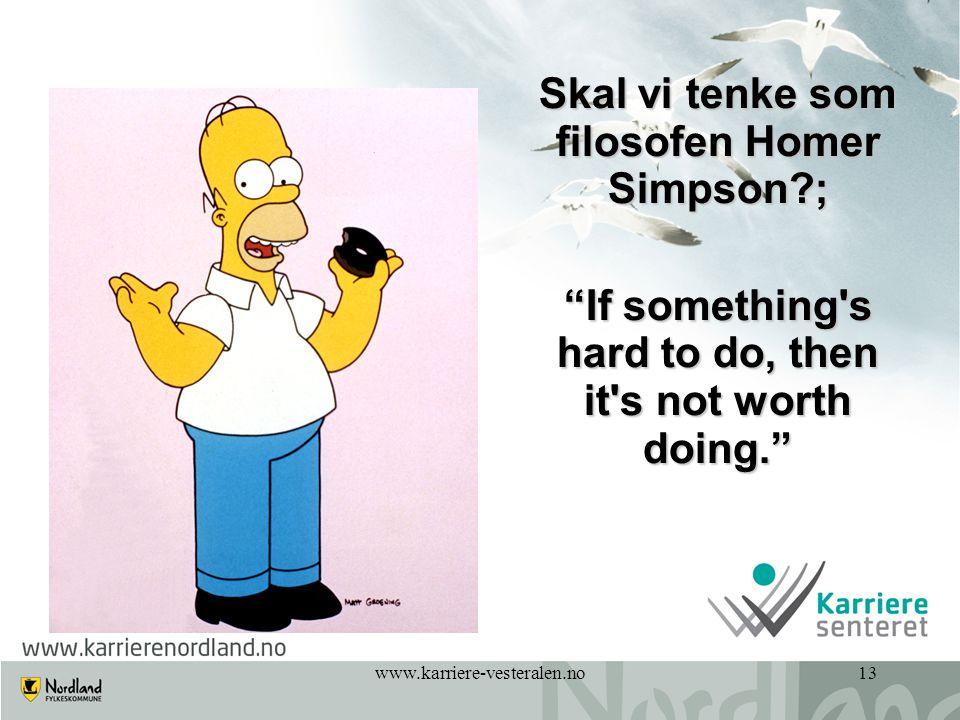 Skal vi tenke som filosofen Homer Simpson ;