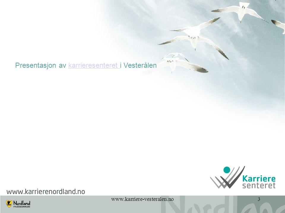 Presentasjon av karrieresenteret i Vesterålen