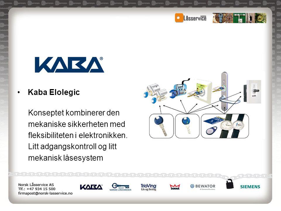 Kaba Elolegic Konseptet kombinerer den. mekaniske sikkerheten med. fleksibiliteten i elektronikken.