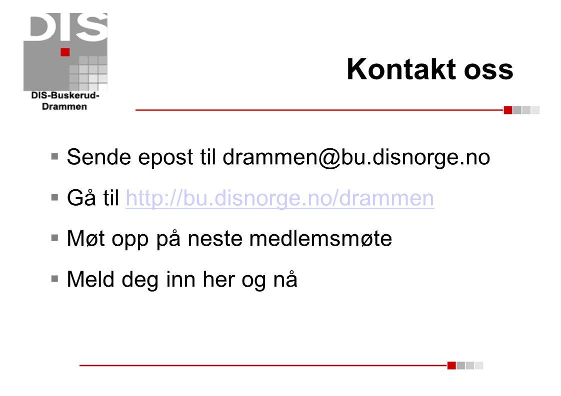 Kontakt oss Sende epost til drammen@bu.disnorge.no