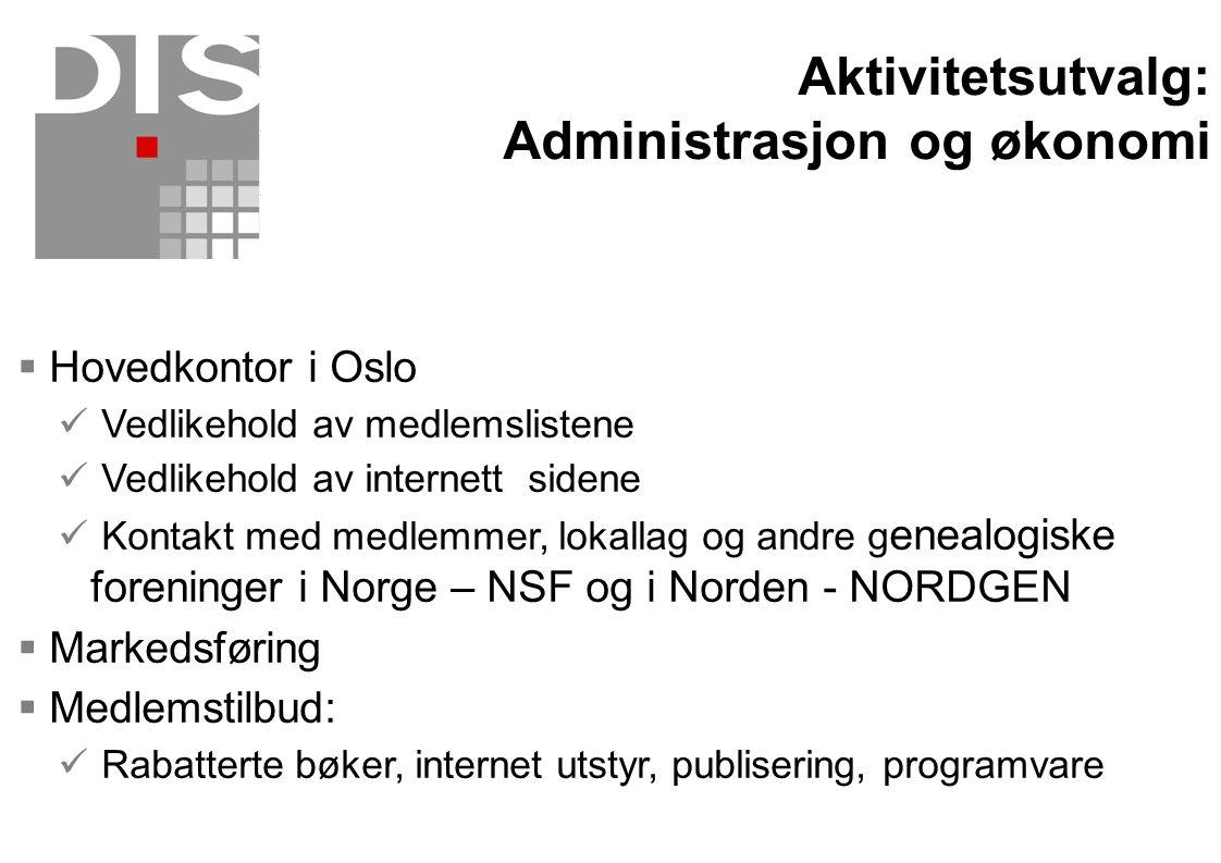 Aktivitetsutvalg: Administrasjon og økonomi