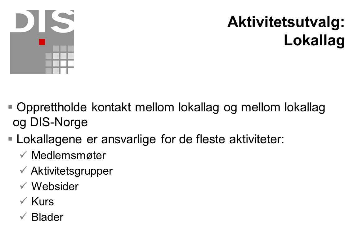 Aktivitetsutvalg: Lokallag