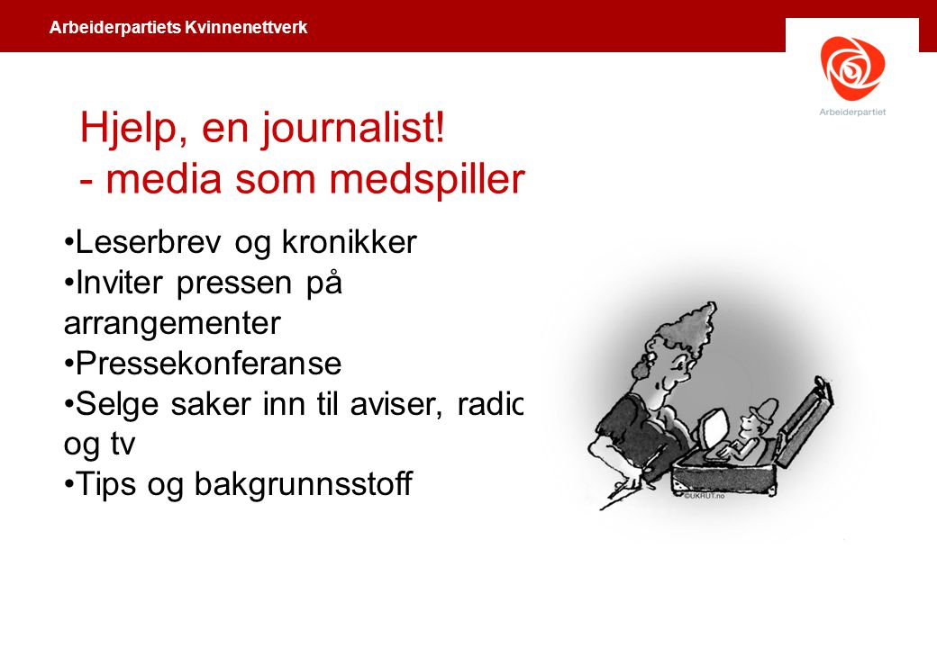 Hjelp, en journalist! - media som medspiller