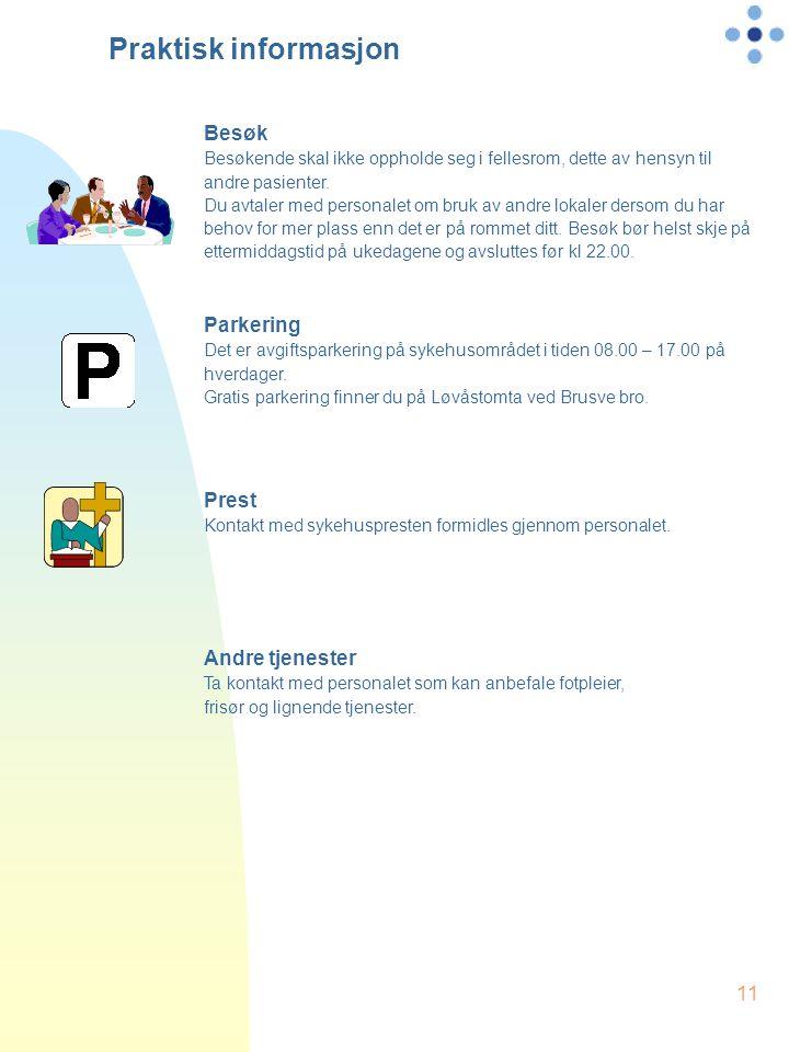 Praktisk informasjon Besøk Parkering Prest Andre tjenester
