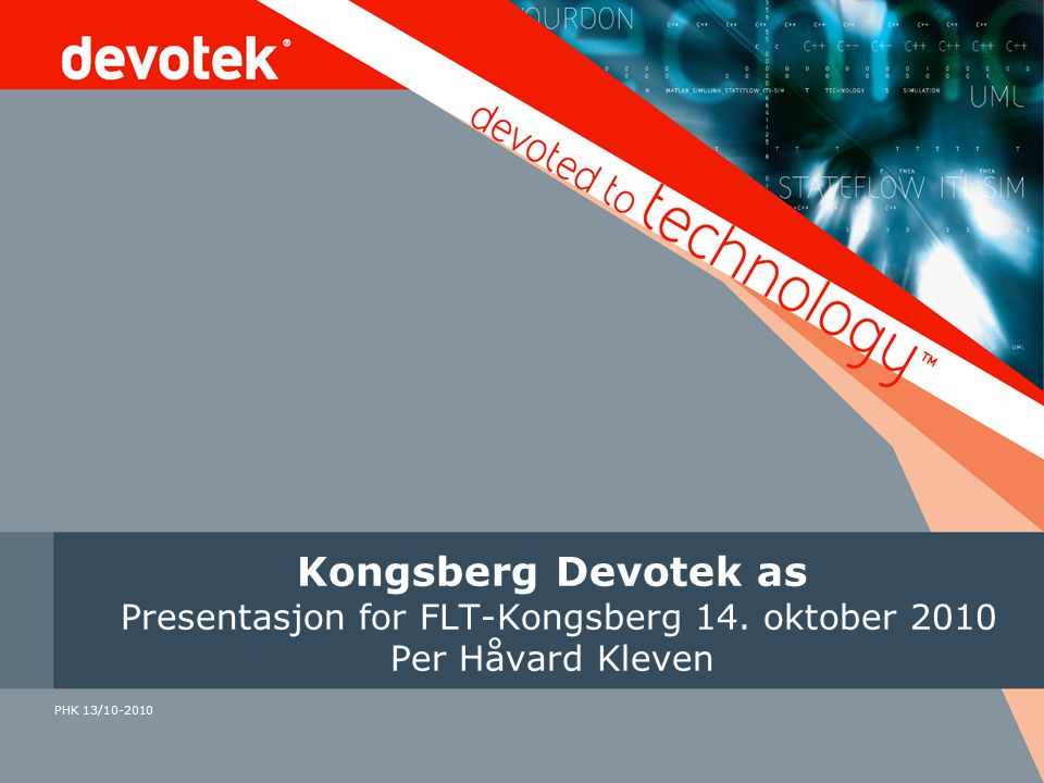 Kongsberg Devotek as Presentasjon for FLT-Kongsberg 14