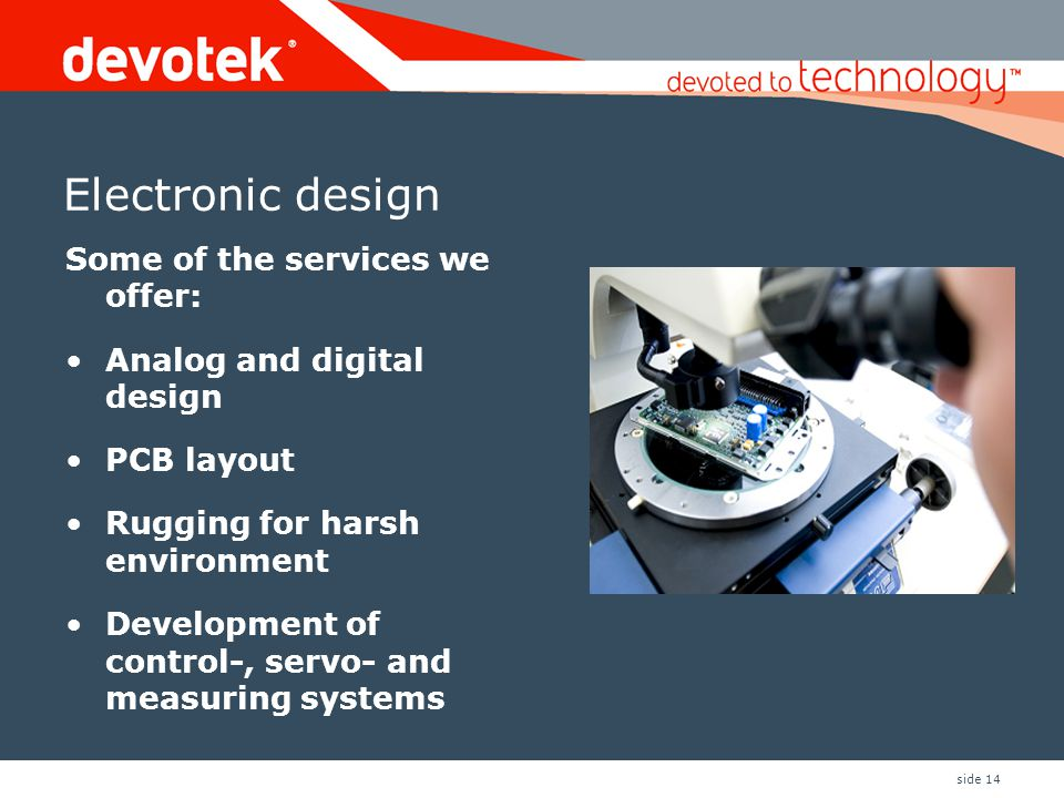 Electronic design Some of the services we offer: