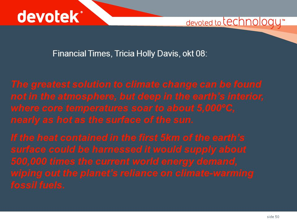 Financial Times, Tricia Holly Davis, okt 08:
