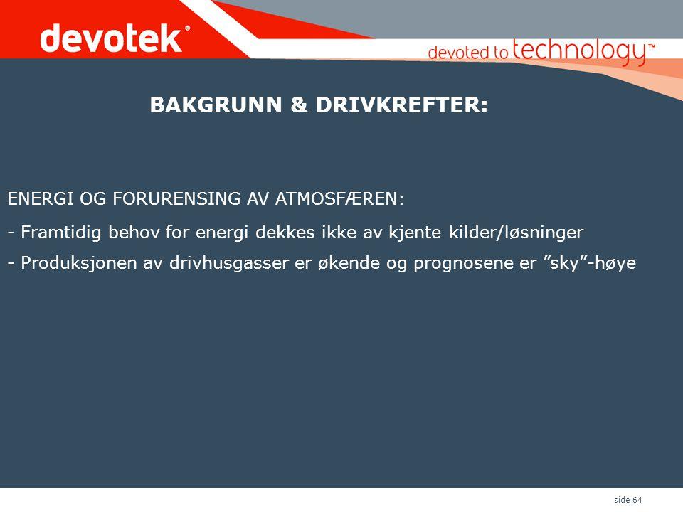 BAKGRUNN & DRIVKREFTER: