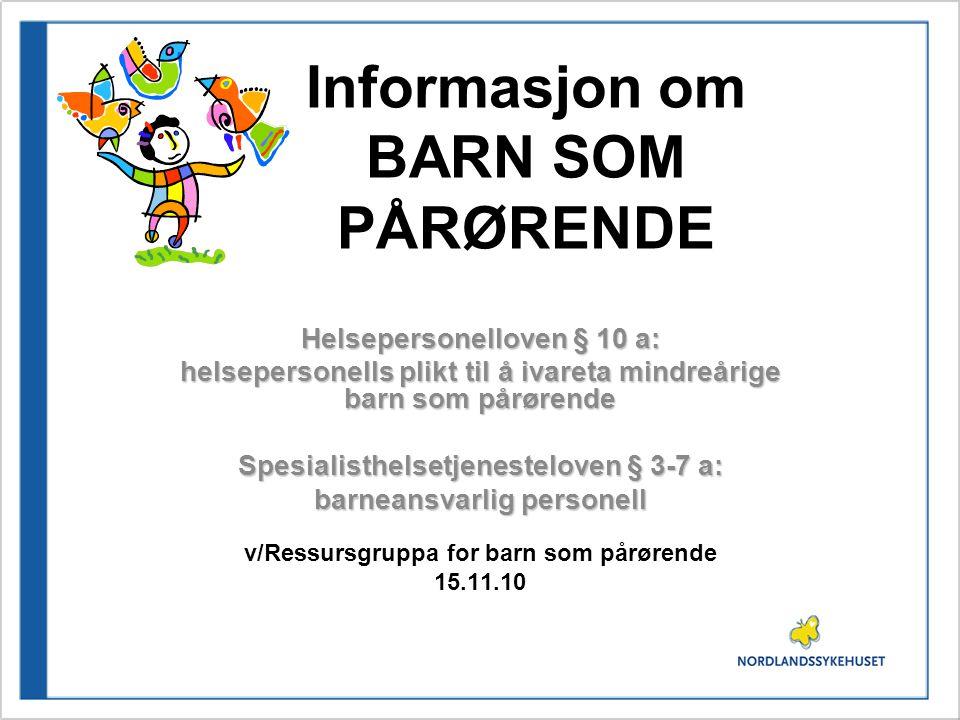Informasjon om BARN SOM PÅRØRENDE