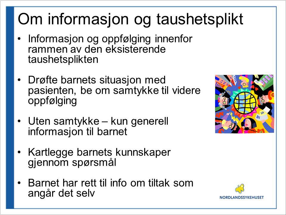 Om informasjon og taushetsplikt