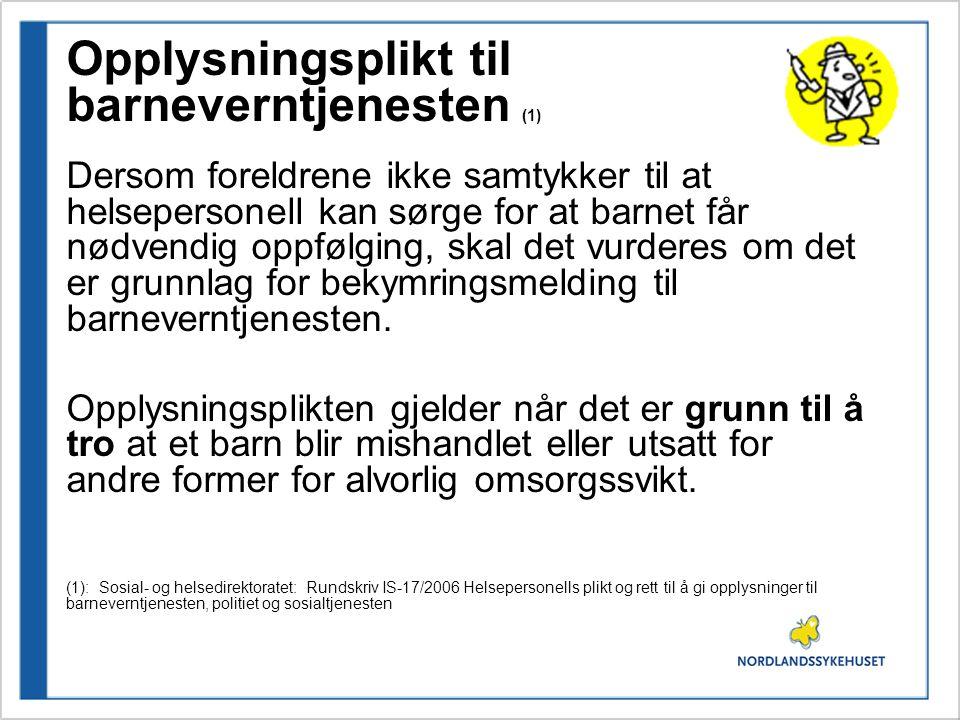 Opplysningsplikt til barneverntjenesten (1)